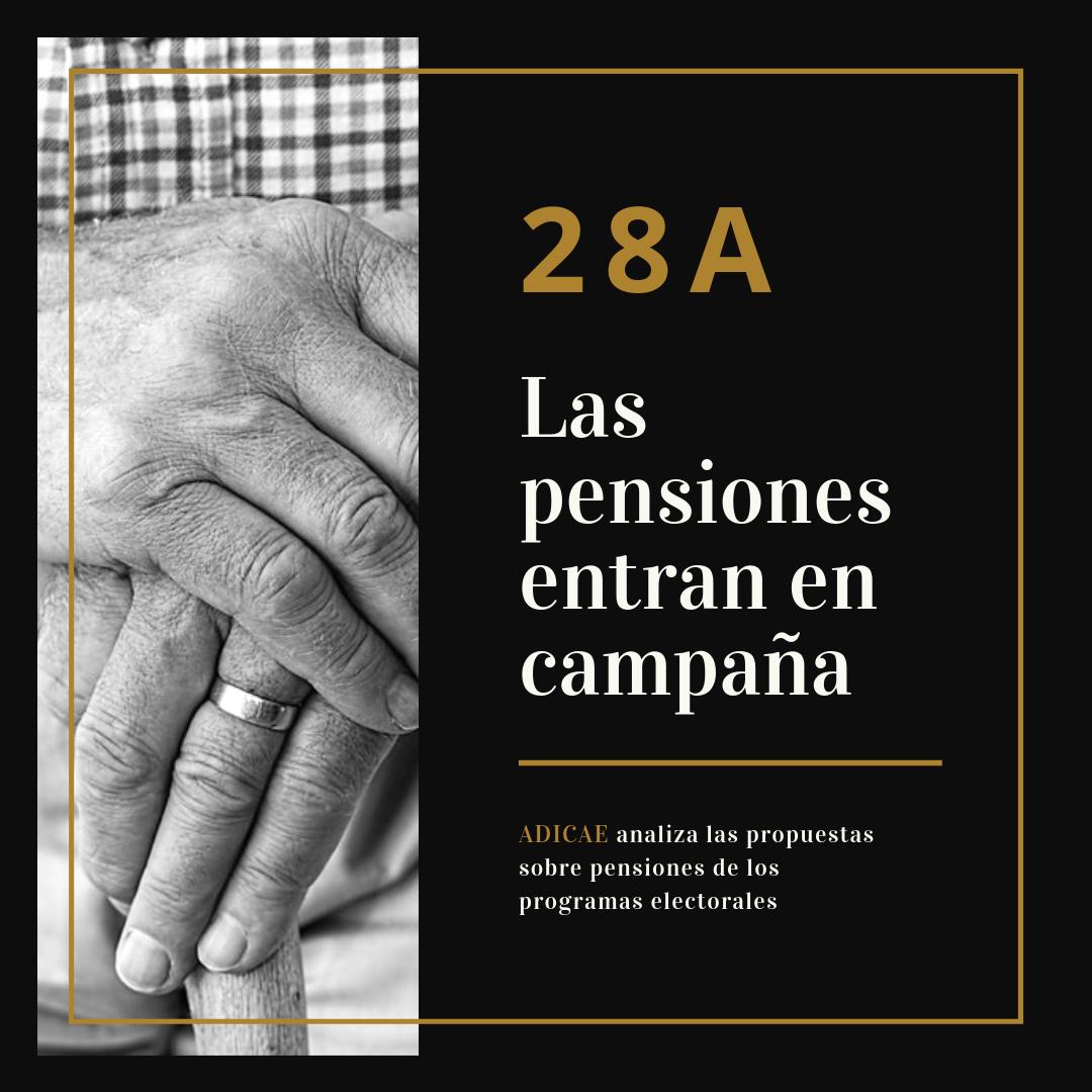 Qué pensiones, qué futuro: ADICAE analiza las propuestas sobre pensiones de los programas electorales